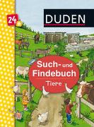 Cover-Bild zu Schröder, Gerhard (Illustr.): Duden 24+: Such- und Findebuch: Tiere