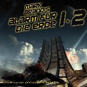 Cover-Bild zu Michalewsky, Nikolai von: 17 + 18: Alarm für die Erde (Audio Download)