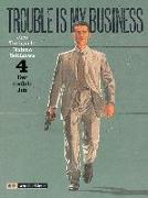 Cover-Bild zu Sekikawa, Natsuo: Trouble is my business 4 / Der coolste Job