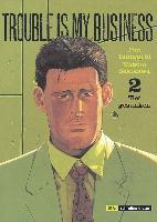 Cover-Bild zu Taniguchi, Jiro: Trouble is my business 2
