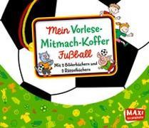 Cover-Bild zu Hegner, Regina: Mein Vorlese-Mitmach-Koffer. Fußball
