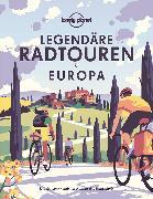 Cover-Bild zu Lonely Planet Legendäre Radtouren in Europa