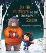 Cover-Bild zu Der Bär, das Mädchen und das geheimnisvolle Geschenk