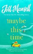 Cover-Bild zu eBook Maybe This Time