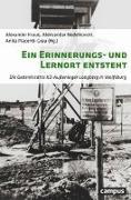 Cover-Bild zu Kraus, Alexander (Hrsg.): Ein Erinnerungs- und Lernort entsteht