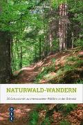 Cover-Bild zu Grau, Andreas: Naturwald-Wandern