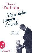Cover-Bild zu Fallada, Hans: Meine lieben jungen Freunde (eBook)