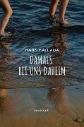 Cover-Bild zu Fallada, Hans: Damals bei uns daheim (eBook)