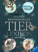 Cover-Bild zu Pott, Eckart: Das große Ravensburger Tierlexikon von A bis Z