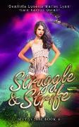 Cover-Bild zu Quinn, Kate Karyus: Struggle & Strife (Mythverse, #4) (eBook)