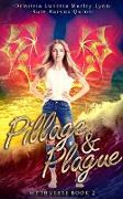 Cover-Bild zu Quinn, Kate Karyus: Pillage & Plague (Mythverse, #2) (eBook)