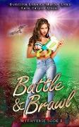 Cover-Bild zu Quinn, Kate Karyus: Battle & Brawl (Mythverse, #5) (eBook)
