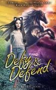 Cover-Bild zu Quinn, Kate Karyus: Defy & Defend (Mythverse, #7) (eBook)