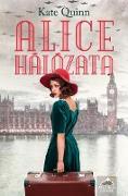 Cover-Bild zu Quinn, Kate: Alice hálózata (eBook)