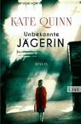 Cover-Bild zu Quinn, Kate: Unbekannte Jägerin (eBook)