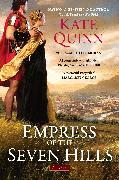 Cover-Bild zu Quinn, Kate: Empress of the Seven Hills (eBook)