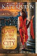 Cover-Bild zu Quinn, Kate: Lady of the Eternal City (eBook)