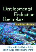 Cover-Bild zu Patton, Michael Quinn (Hrsg.): Developmental Evaluation Exemplars (eBook)