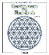 Cover-Bild zu Melchizedek, Drunvalo: L'ancien secret de la fleur de vie, tome 2 (eBook)