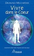 Cover-Bild zu Drunvalo Melchizedek, Melchizedek: Vivre dans le cA ur (eBook)