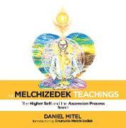 Cover-Bild zu Mitel, Daniel: The Melchizedek Teachings (eBook)