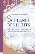 Cover-Bild zu Melchizedek, Drunvalo: Schlange des Lichts