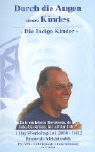 Cover-Bild zu Drunvalo Melchizedek: Indigo Kinder 2. Videocassette