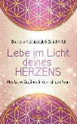 Cover-Bild zu Melchizedek, Drunvalo: Lebe im Licht deines Herzens (eBook)