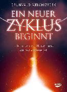 Cover-Bild zu Melchizedek, Drunvalo: Ein neuer Zyklus beginnt (eBook)