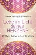 Cover-Bild zu Melchizedek, Drunvalo: LEBE IM LICHT DEINES HERZENS