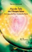 Cover-Bild zu Melchizedek, Drunvalo: Aus der dem Herzen leben