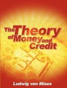Cover-Bild zu Von Mises, Ludwig: The Theory of Money and Credit