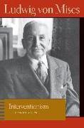 Cover-Bild zu Mises, Ludwig Von: Interventionism: An Economic Analysis