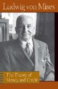 Cover-Bild zu Mises, Ludwig Von: The Theory of Money and Credit