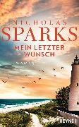 Cover-Bild zu Sparks, Nicholas: Mein letzter Wunsch (eBook)
