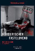 Cover-Bild zu Kroner, Ludwig: Mörderischer Fastelovend (eBook)