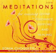 Cover-Bild zu Meditations for Receiving Divine Guidance, Support, and Healing