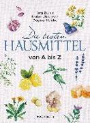 Cover-Bild zu Zittlau, Jörg: Die besten Hausmittel von A bis Z
