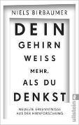 Cover-Bild zu Birbaumer, Niels: Dein Gehirn weiß mehr, als du denkst