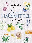 Cover-Bild zu Zittlau, Jörg: Die besten Hausmittel von A bis Z (eBook)