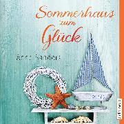 Cover-Bild zu Sanders, Anne: Sommerhaus zum Glück (Audio Download)