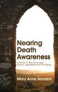 Cover-Bild zu Sanders, Mary Anne: Nearing Death Awareness (eBook)