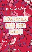 Cover-Bild zu Sanders, Anne: Für immer und ein Wort (eBook)