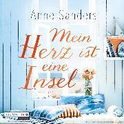 Cover-Bild zu Sanders, Anne: Mein Herz ist eine Insel (Audio Download)