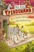 Cover-Bild zu Kolb, Suza: Der Esel Pferdinand - Ein Esel zum Pferdestehlen