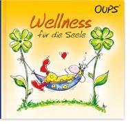 Cover-Bild zu Hörtenhuber, Kurt: Wellness fu?r die Seele