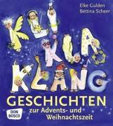 Cover-Bild zu KliKlaKlanggeschichten zur Advents- und Weihnachtszeit von Scheer, Bettina