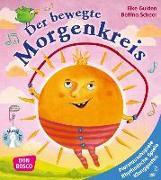 Cover-Bild zu Der bewegte Morgenkreis, m. Audio-CD von Gulden, Elke