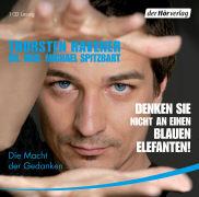 Cover-Bild zu Havener, Thorsten: Denken Sie nicht an einen blauen Elefanten!