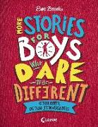 Cover-Bild zu More Stories for Boys Who Dare to be Different - Geschichten, die dein Leben verändern